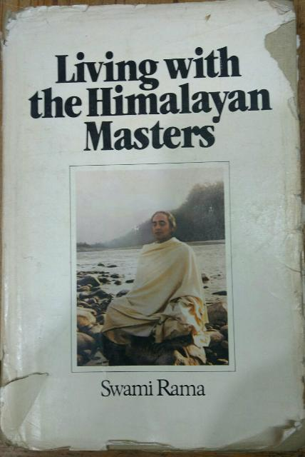 . Living with the Himalayan masters .